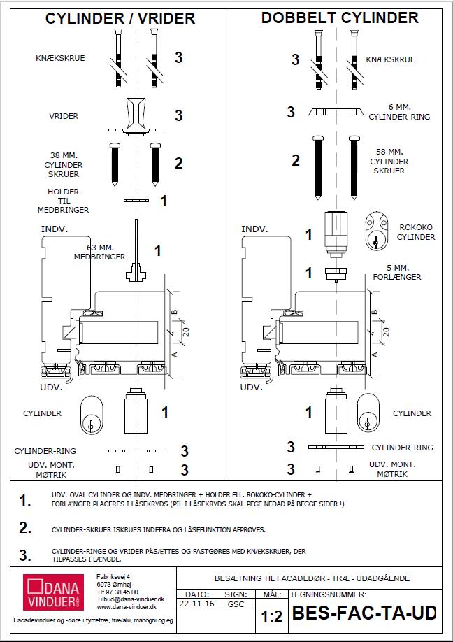 montering af cylinderlåse til træ/alu facadedøre